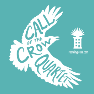 """A white crow with """"Call of the Crow Quartet"""" written inside against a teal background"""
