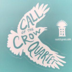 Call of the Crow Quartet Vinyl Sticker
